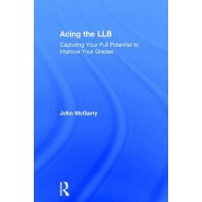 Acing the LLB :Capturing Your Full Potential to Improve Your Grades