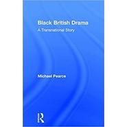 Black British Drama :A Transnational Story