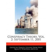Conspiracy Theory, Vol. 2 :September 11, 2001