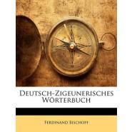 Deutsch-Zigeunerisches Worterbuch