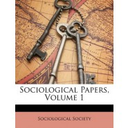 Sociological Papers, Volume 1