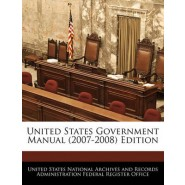 United States Government Manual (2007-2008) Edition