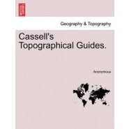 Cassell's Topographical Guides.