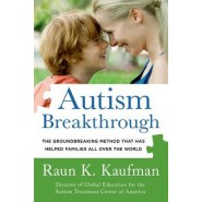 Autism Breakthrough :The Groundbreaking Method That Has Helped Families All Over the World
