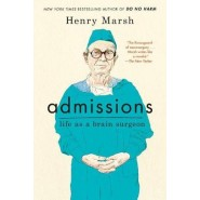Admissions :Life as a Brain Surgeon