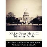 NASA :Space Math III Educator Guide