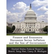 Finance and Economics Discussion Series :Inflation and the Size of Government