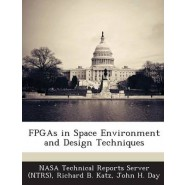 FPGAs in Space Environment and Design Techniques