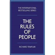 The Rules of People :A personal code for getting the best from everyone