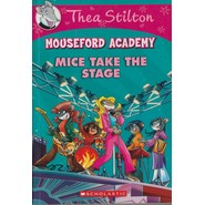 MOUSEFORD ACADEMY7: MICE TAKE THE STAGE