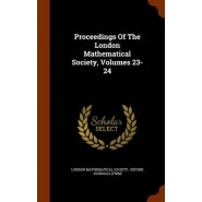 Proceedings of the London Mathematical Society, Volumes 23-24