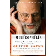 Musicophilia :Tales of Music and the Brain