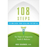 108 Pearls to Awaken Your Healing Potential :A Cardiologist Translates the Science of Health and Healing into Practice
