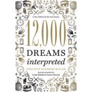 12,000 Dreams Interpreted :A New Edition for the 21st Century