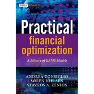 Practical Financial Optimization :A Library of GAMS Models