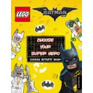 The LEGO Batman Movie: Choose Your Super Hero Doodle Activity Book