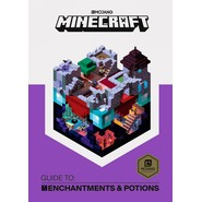 Minecraft Guide to Enchantments and Potions :An official Minecraft book from Mojang