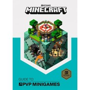 Minecraft Guide to PVP Minigames :An Official Minecraft Book from Mojang