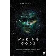 Waking Gods :Themis Files Book 2