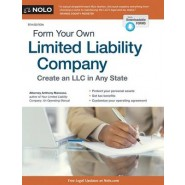 Form Your Own Limited Liability Company :Create an LLC in Any State