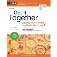 Get It Together :Organize Your Records So Your Family Won't Have to