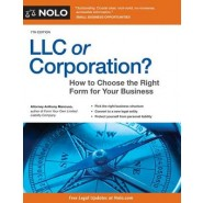 LLC or Corporation? :Choose the Right Form for Your Business