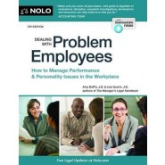 Dealing with Problem Employees :How to Manage Performance & Personal Issues in the Workplace