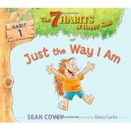 Just the Way I Am :Habit 1