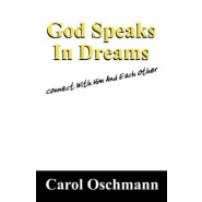 God Speaks in Dreams :Connect with Him and Each Other