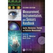 Measurement, Instrumentation, and Sensors Handbook :Spatial, Mechanical, Thermal, and Radiation Measurement