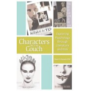 Characters on the Couch :Exploring Psychology Through Literature and Film