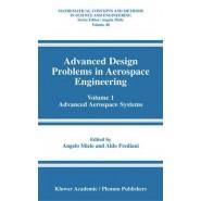 Advanced Design Problems in Aerospace Engineering :Volume 1