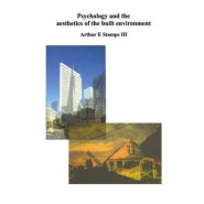 Psychology and the Aesthetics of the Built Environment