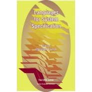 Languages for System Specification :Selected Contributions on UML, SystemC, System Verilog, Mixed-Signal Systems, and Property Specification from FDL03