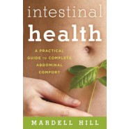 Intestinal Health :A Practical Guide to Complete Abdominal Comfort