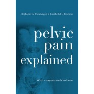 Pelvic Pain Explained :What Everyone Needs to Know