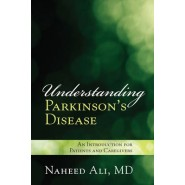 Understanding Parkinson's Disease :An Introduction for Patients and Caregivers