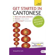 Get Started in Cantonese Absolute Beginner Course :(Book and audio support)