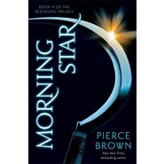 Morning Star :Red Rising Series 3