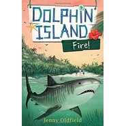 Dolphin Island: Fire! :Book 4