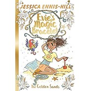 Evie's Magic Bracelet: The Golden Sands :Book 7