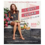 I Quit Sugar :Your Complete 8-Week Detox Program and Cookbook