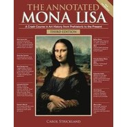 The Annotated Mona Lisa, Third Edition :A Crash Course in Art History from Prehistoric to the Present