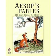 Aesop's Fables :240 Short Stories for Children - Illustrated
