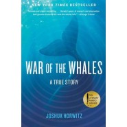 War of the Whales :A True Story