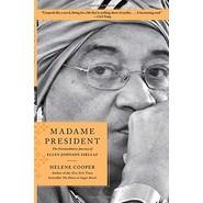Madame President :The Extraordinary Journey of Ellen Johnson Sirleaf