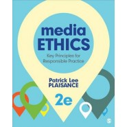 Media Ethics :Key Principles for Responsible Practice