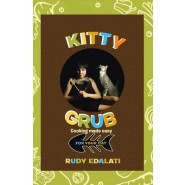 Kitty Grub :Cooking Made Easy for Your Cat