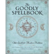 The Goodly Spellbook :Olde Spells for Modern Problems