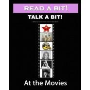 Read a Bit! Talk a Bit! :At the Movies